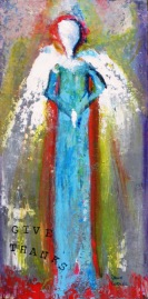 "(c) Dawn Corner 2013 Angel ""Give Thanks"" 12"" x 24"""